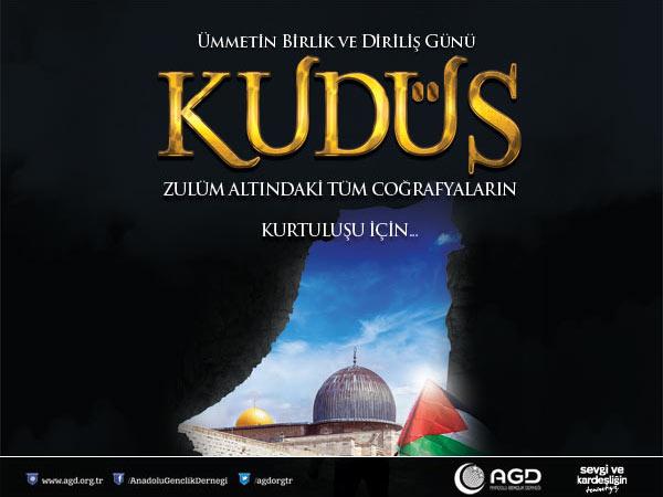 Kudüs Tüm Mazlumların Dertleriyle Dertlenmektir